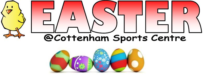 Easter at Cottenham Sports Centre