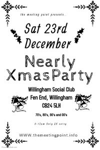 Nearly Xmas Party Willingham Social Club